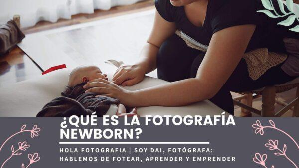 QUÉ ES LA FOTOGRAFIA NEWBORN, FOTOGRAFIA DE RECIEN NACIDOS, FOTOGRAFA DE BEBES (1)